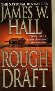 Rough Draft ebook by James W. Hall