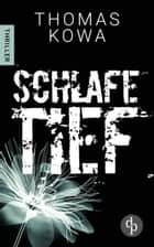Schlafe tief ebook by Thomas Kowa