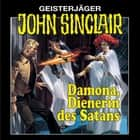 John Sinclair, Folge 4: Damona, Dienerin des Satans (Remastered) audiobook by Jason Dark