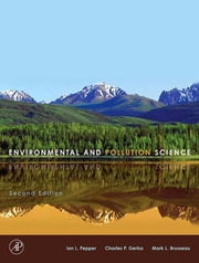 Environmental and Pollution Science ebook by Ian L. Pepper,Charles P. Gerba,Mark L. Brusseau