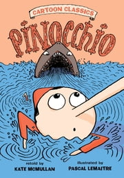 Pinocchio ebook by Kate McMullan,Pascal Lemaitre