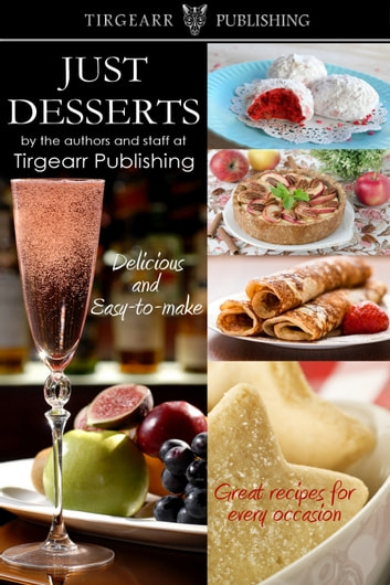 Just Desserts ebook by Tirgearr Publishing