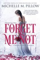 Forget Me Not - A Regency Gothic Romance (17th Anniversary Edition) ebook by Michelle M. Pillow