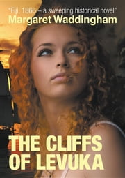 The Cliffs Of Levuka ebook by Margaret Waddingham