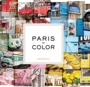 Paris in Color ebook by Nichole Robertson