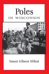 Poles in Wisconsin ebook by Susan Gibson Mikos