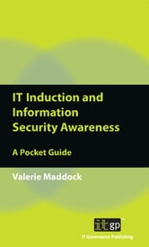 IT Induction and Information Security Awareness ebook by Valerie Maddock