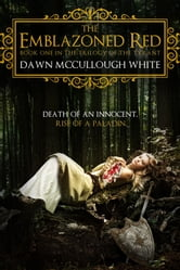 The Emblazoned Red ebook by Dawn McCullough White