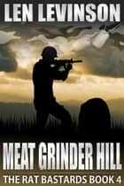 Meat Grinder Hill ebook by Len Levinson