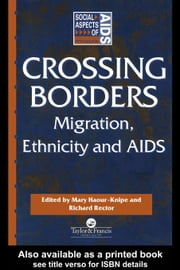 Crossing Borders ebook by Haour-Knipe, Mary