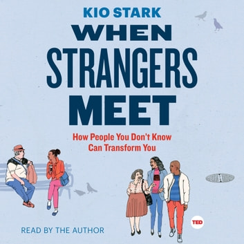 When Strangers Meet audiobook by Kio Stark
