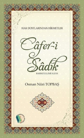 Cafer-i Sadık ebook by Osman Nuri Topbaş