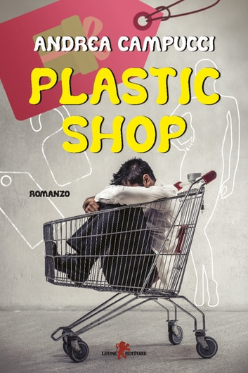 Plastic shop eBook by Andrea Campucci