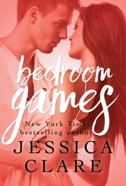 Bedroom Games ebook by Jessica Clare,Jill Myles
