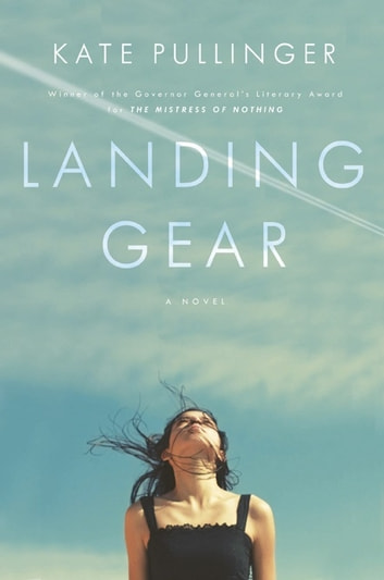 Landing Gear ebook by Kate Pullinger