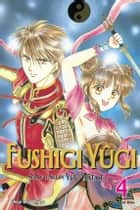 Fushigi Yûgi, Vol. 4 (VIZBIG Edition) ebook by Yuu Watase, Yuu Watase