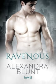 Ravenous ebook by Alexandra Blunt