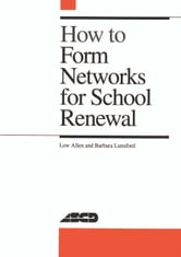 How to Form Networks for School Renewal ebook by Allen, Lew