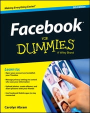 Facebook For Dummies ebook by Carolyn Abram
