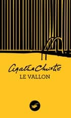 Le Vallon (Nouvelle traduction révisée) ebook by Agatha Christie