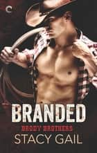 Branded ebook by Stacy Gail