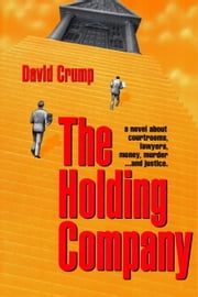 The Holding Company ebook by David Crump