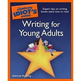 The Complete Idiot's Guide to Writing For Young Adults ebook by Deborah Perlberg