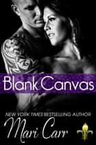 Blank Canvas ebook by Mari Carr