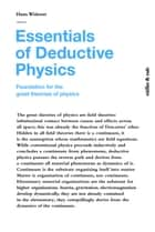 Essentials of Deductive Physics ebook by Hans Widmer