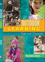 Outdoor Learning: Past And Present ebook by Rosaleen Joyce