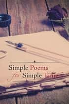 Simple Poems for Simple Times ebook by Derrick Johnson