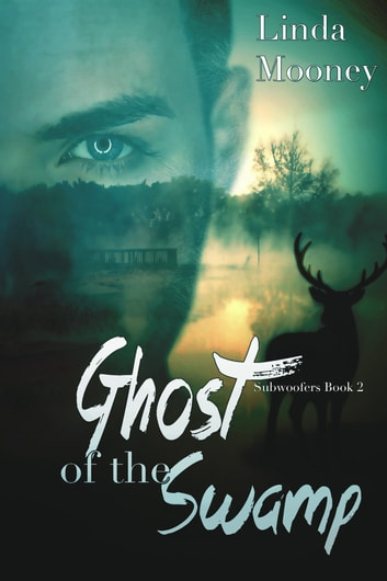 Ghost of the Swamp ebook by Linda Mooney