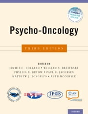 Psycho-Oncology ebook by Jimmie C. Holland,William S. Breitbart,Paul B. Jacobsen,Ruth McCorkle,Phyllis N. Butow,Loscalzo