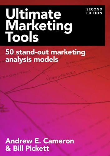 Ultimate Marketing Tools ebook by Andrew Cameron,Bill Pickett
