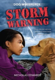 Dog Whisperer: Storm Warning ebook by Nicholas Edwards