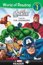World of Reading Avengers: These Are The Avengers - A Marvel Read Along ebook by Thomas Macri, Marvel Press