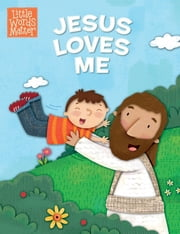 Jesus Loves Me ebook by B&H Kids Editorial Staff,Holli Conger