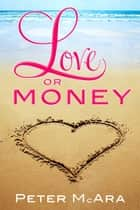 Love Or Money ebook by