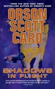 Shadows in Flight ebook by Orson Scott Card