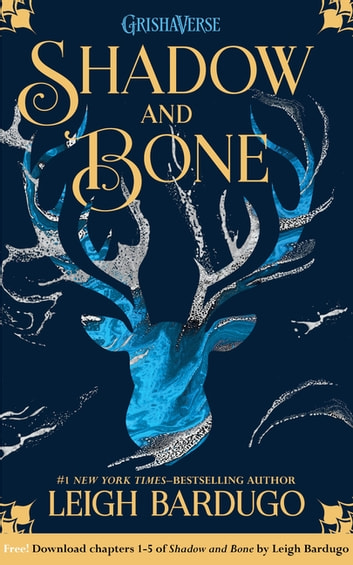 Shadow and Bone: Chapters 1-5 ebook by Leigh Bardugo