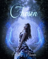 Chosen (Ancients of Light #1) ebook by Heather Fleener