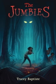 The Jumbies ebook by Tracey Baptiste