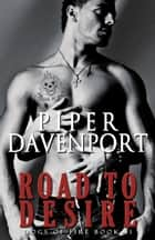 Road to Desire ebook by Piper Davenport
