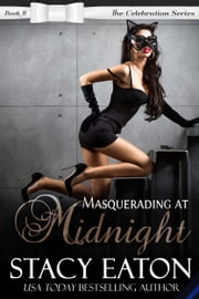Masquerading at Midnight ebook by Stacy Eaton