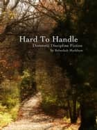 Hard to Handle ebook by Rebeckah Markham