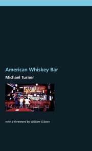 American Whiskey Bar ebook by Turner, Michael