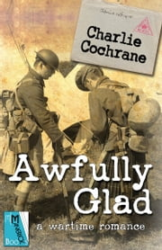 Awfully Glad ebook by Charlie Cochrane