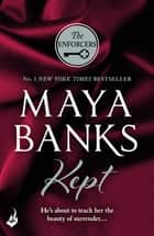 Kept: The Enforcers 3 ebook by Maya Banks