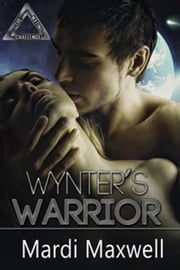 Wynter's Warrior ebook by Mardi Maxwell