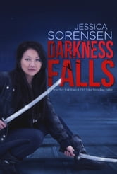Darkness Falls (Darkness Falls, Book 1) ebook by Jessica Sorensen